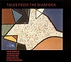 Tales from the Diaspora CD
